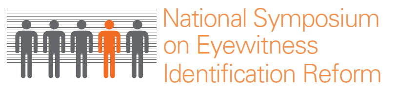 National Symposium on Eyewitness Identification Reform